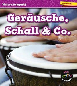 Geräusche, Schall & Co.