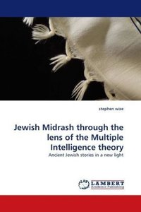Jewish Midrash through the lens of the Multiple Intelligence the