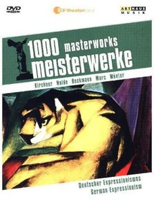 1000 Meisterwerke, Deutscher Expressionismus. 1000 masterworks,
