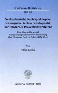 Neukantianische Rechtsphilosophie, teleologische Verbrechensdogm