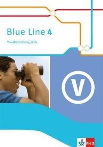 Blue Line 4. Vokabeltraining aktiv 8. Schuljahr. Ausgabe 2014
