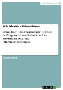 """Strauß lesen - das Theaterstück """"Der Kuss des Vergessens"""" von Bo"""