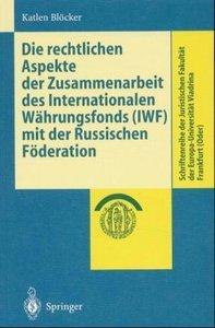 Die rechtlichen Aspekte der Zusammenarbeit des Internationalen W