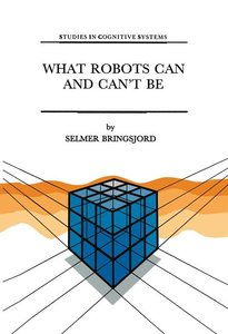 What Robots Can and Can't Be