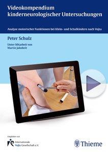 Videokompendium kinderneurologischer Untersuchungen