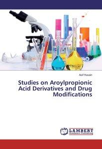 Studies on Aroylpropionic Acid Derivatives and Drug Modification