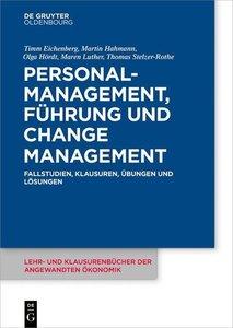 Personalmanagement, Führung und Change Management