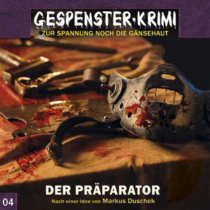 Gespenster Krimi 04-Der Präparator