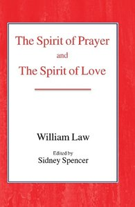 The Spirit of Prayer and the Spirit of Love