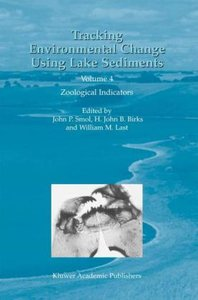Tracking Environmental Change Using Lake Sediments