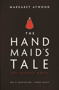 The Handmaid\'s Tale. Graphic Novel