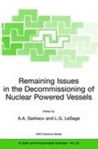 Remaining Issues in the Decommissioning of Nuclear Powered Vesse