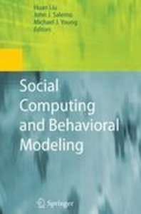 Social Computing and Behavioral Modeling