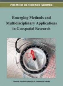 Emerging Methods and Multidisciplinary Applications in Geospatia