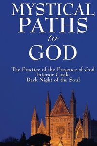 Mystical Paths to God
