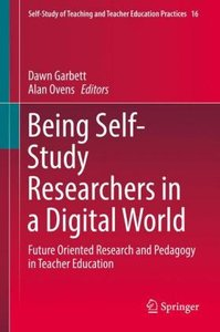 Being a Self-study Researcher in a Digital World