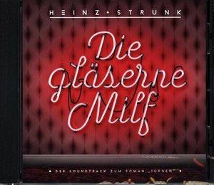 """Die gläserne Milf-Der Soundtrack zum Roman \""""Jürg"""