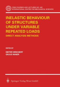 Inelastic Behaviour of Structures Under Variable Repeated Loads