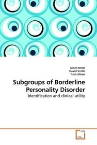 Subgroups of Borderline Personality Disorder