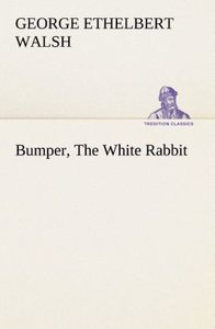 Bumper, The White Rabbit
