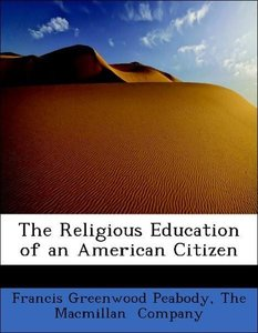 The Religious Education of an American Citizen