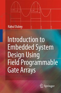 Introduction to Embedded System Design Using Field Programmable