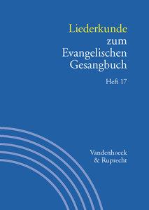 Liederkunde zum Evangelischen Gesangbuch. Heft 17
