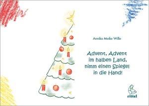 Advent, Advent im halben Land, nimm einen Spiegel in die Hand!