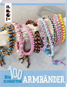 Die 100 schönsten Armbänder