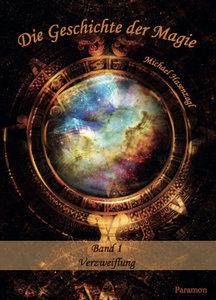 Die Geschichte der Magie