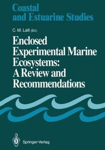 Enclosed Experimental Marine Ecosystems: A Review and Recommenda