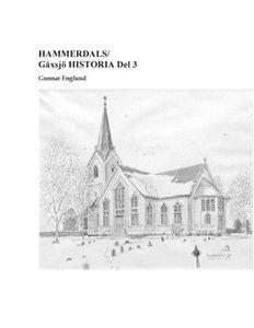 HAMMERDALS/Gåxsjö HISTORIA Del 3