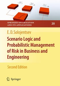 Scenario Logic and Probabilistic Management of Risk in Business