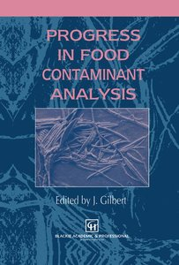 Progress in Food Contaminant Analysis