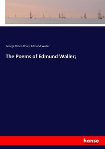 The Poems of Edmund Waller;