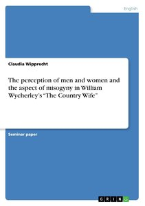 The perception of men and women and the aspect of misogyny in Wi