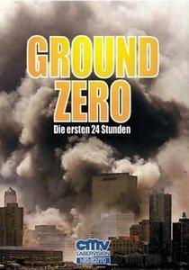 Ground Zero - Die ersten 24 Stunden