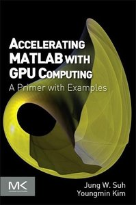 Accelerating Matlab with GPU