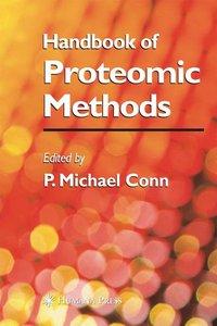 Handbook of Proteomic Methods