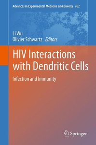 HIV Interactions with Dendritic Cells