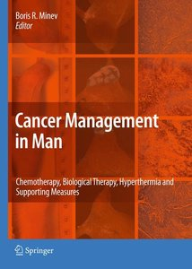 Cancer Management in Man: Chemotherapy, Biological Therapy, Hype