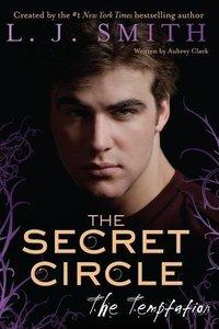 Secret Circle. Temptation