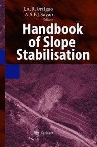 Handbook of Slope Stabilisation