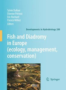 Fish and Diadromy in Europe: Ecology, Conservation, Management
