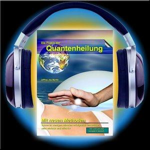 Die Praxis der Quantenheilung 01