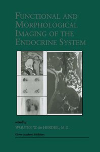 Functional and Morphological Imaging of the Endocrine System
