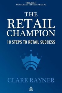Retail Champion: 10 Steps to Retail Success