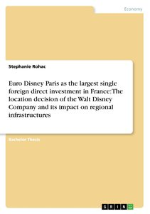Euro Disney Paris as the largest single foreign direct investmen