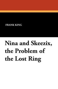 Nina and Skeezix, the Problem of the Lost Ring