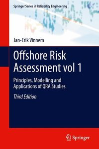 Offshore Risk Assessment vol 1
